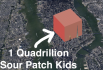 A Quadrillion Sour Patch Kids
