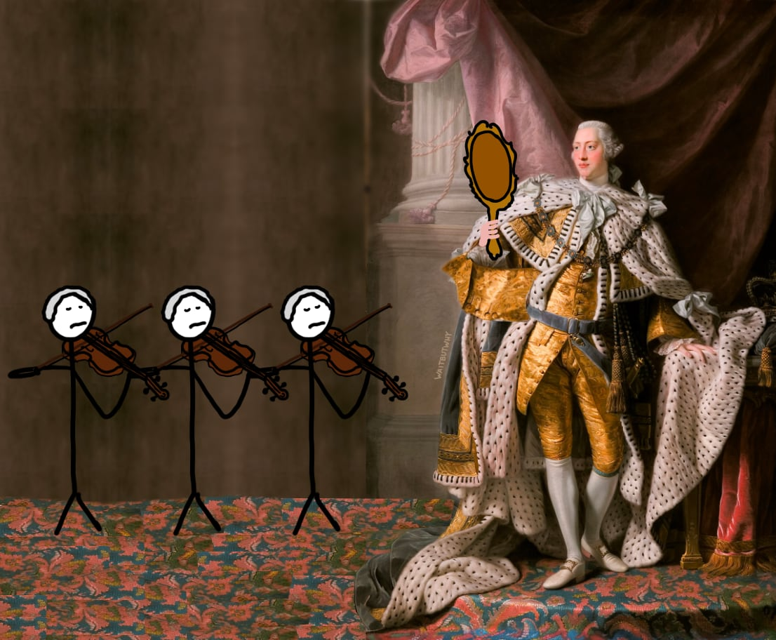 King George looking into a mirror while a string trio plays for him