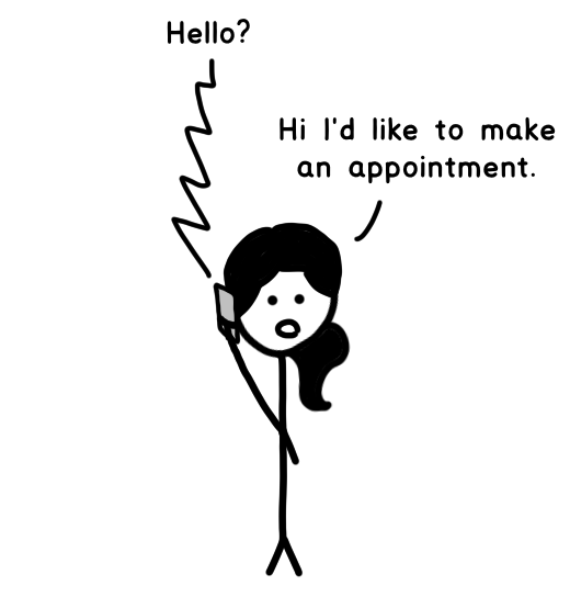 On the phone. Office: Hello? Tandice: Hi I'd like to make an appointment.